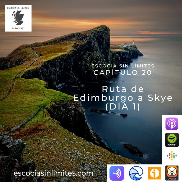 Ruta Edimburgo - Isla de Skye (día 1)